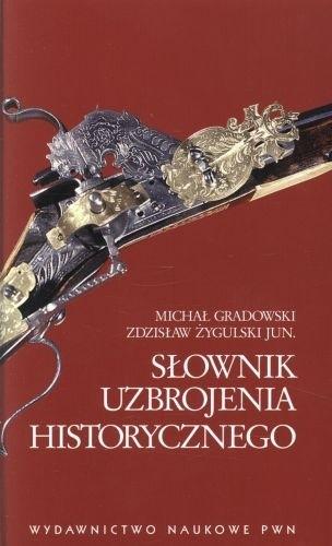 Okładka książki Słownik uzbrojenia historycznego
