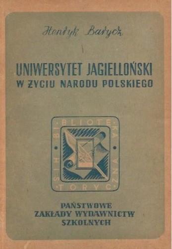 Okładka książki Uniwersytet Jagielloński w życiu narodu polskiego