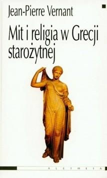 Okładka książki Mit i religia w Grecji starożytnej