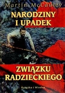 Okładka książki Narodziny i upadek Związku Radzieckiego