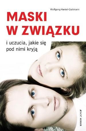 Okładka książki Maski w związku i uczucia, jakie się pod nimi kryją