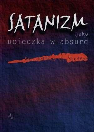 Okładka książki Satanizm jako ucieczka w absurd