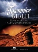 Okładka książki Tajemnice Biblii. Nowe spojrzenie na starożytne prawdy