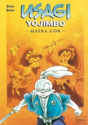 Okładka książki Usagi Yojimbo: Matka Gór