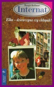 Okładka książki Elka - dziewczyna czy chłopak?