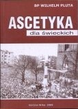 Okładka książki Ascetyka dla świeckich