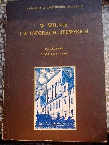 Okładka książki W Wilnie i w dworach litewskich