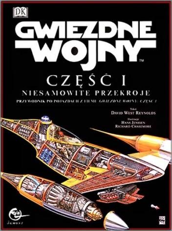 Okładka książki Gwiezdne wojny: Część I niesamowite przekroje