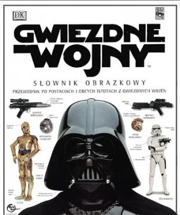 Okładka książki Gwiezdne wojny: Słownik obrazkowy