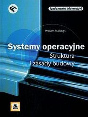 Okładka książki Systemy operacyjne. Struktura i zasady budowy.