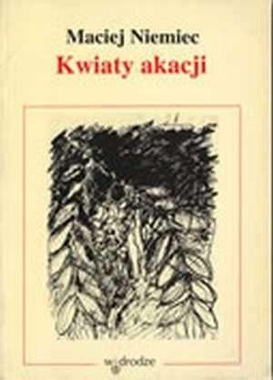 Okładka książki Kwiaty akacji