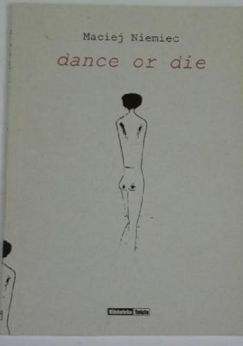 Okładka książki Dance or die