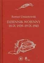 Okładka książki Dziennik Wojenny 18 IX 1939-19 IX 1945