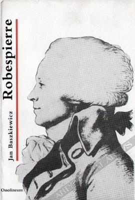 Okładka książki Maksymilian Robespierre