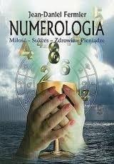 Okładka książki Numerologia. Miłość - Sukces - Zdrowie - Pieniądze