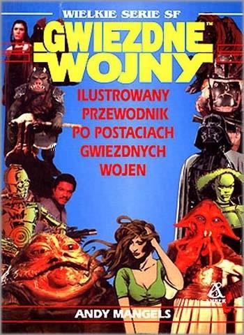 Okładka książki Ilustrowany przewodnik po postaciach Gwiezdnych wojen