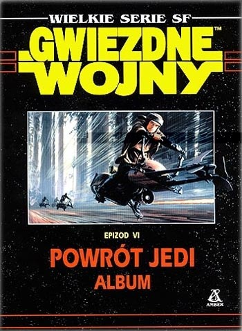 Okładka książki Gwiezdne Wojny Epizod VI Powrót Jedi - Album