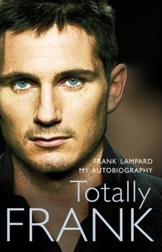 Okładka książki Totally Frank: The Autobiography of Frank Lampard