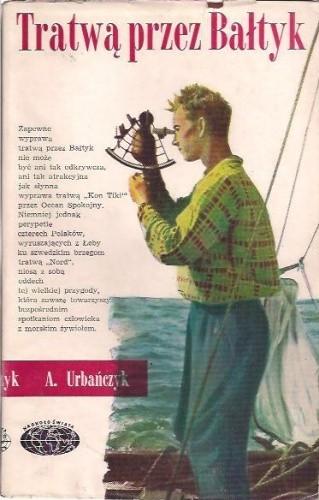 Okładka książki Tratwą przez Bałtyk