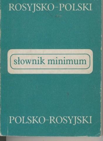 Okładka książki Słownik minimum rosyjsko-polski, polsko-rosyjski