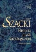 Historia myśli socjologicznej. Wydanie nowe
