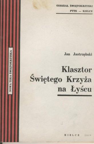 Okładka książki Klasztor Świętego Krzyża na Łyścu