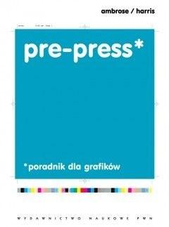 Okładka książki Pre-press. Poradnik dla grafików
