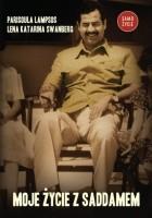 Moje życie z Saddamem