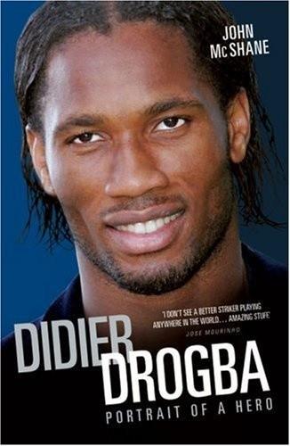 Okładka książki Didier Drogba - Portrait of a Hero