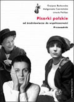 Okładka książki Pisarki polskie od średniowiecza do współczesności: przewodnik