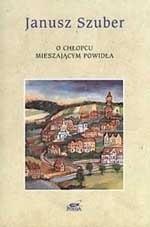 Okładka książki O chłopcu mieszającym powidła : wiersze wybrane 1968-1997