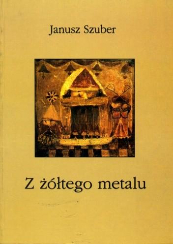 Okładka książki Z żółtego metalu