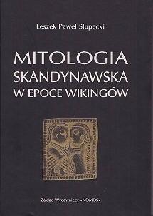 Okładka książki Mitologia skandynawska w epoce Wikingów