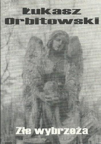 Okładka książki Złe wybrzeża