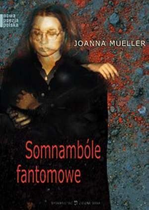 Okładka książki Somnambóle fantomowe