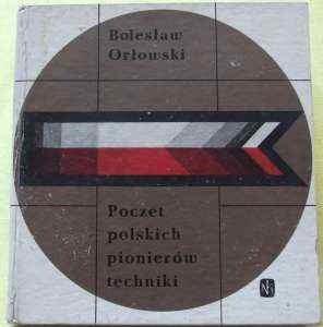 Okładka książki Poczet polskich pionierów techniki