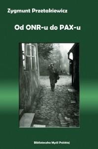 Okładka książki Od ONR-u do PAX-u