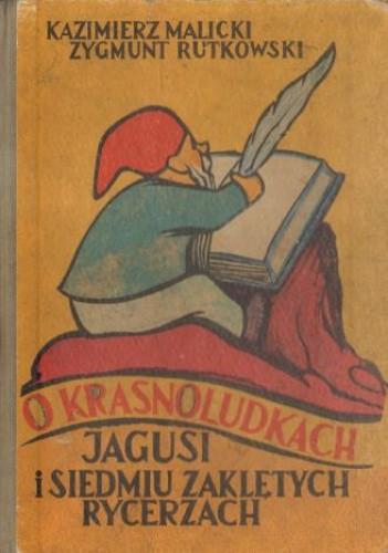 Okładka książki O krasnoludkach, Jagusi i siedmiu zaklętych rycerzach