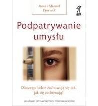 Okładka książki Podpatrywanie umysłu