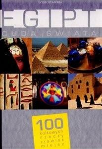 Okładka książki Egipt. Cuda Świata. 100 kultowych rzeczy, zjawisk, miejsc