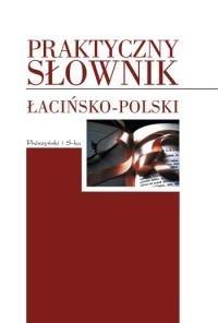 Okładka książki Praktyczny słownik łacińsko-polski