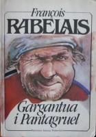 Gargantua i Pantagruel (tom I)