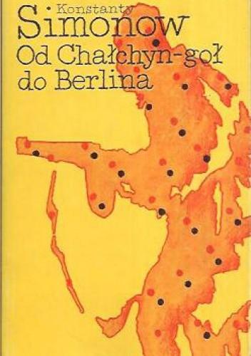Okładka książki Od Chałchyn-goł do Berlina