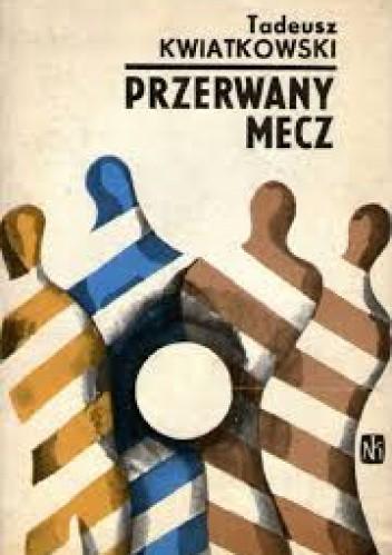 Okładka książki Przerwany mecz