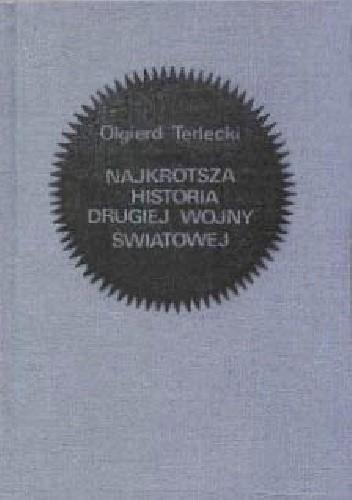 Okładka książki Najkrótsza historia drugiej wojny światowej