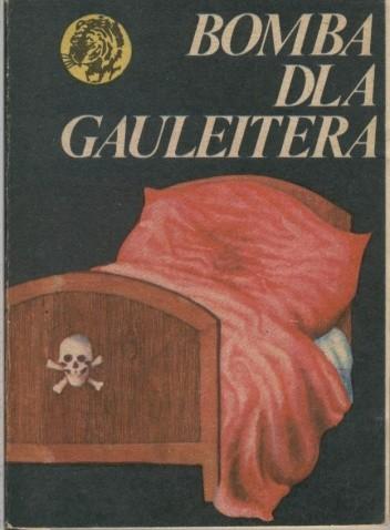 Okładka książki Bomba dla Gauleitera