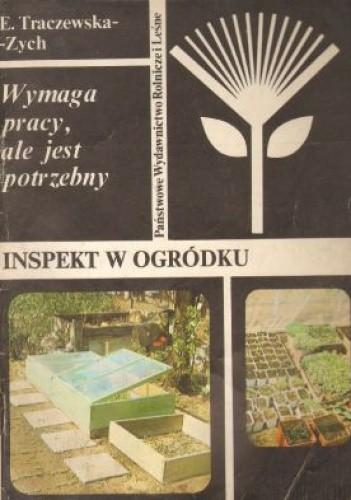 Okładka książki Inspekt w ogródku - wymaga pracy, ale jest potrzebny