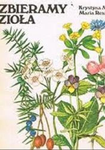 Okładka książki Zbieramy zioła