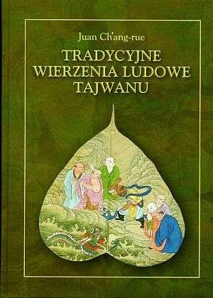 Okładka książki Tradycyjne wierzenia ludowe Tajwanu
