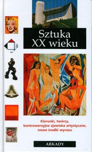Okładka książki Sztuka XX wieku